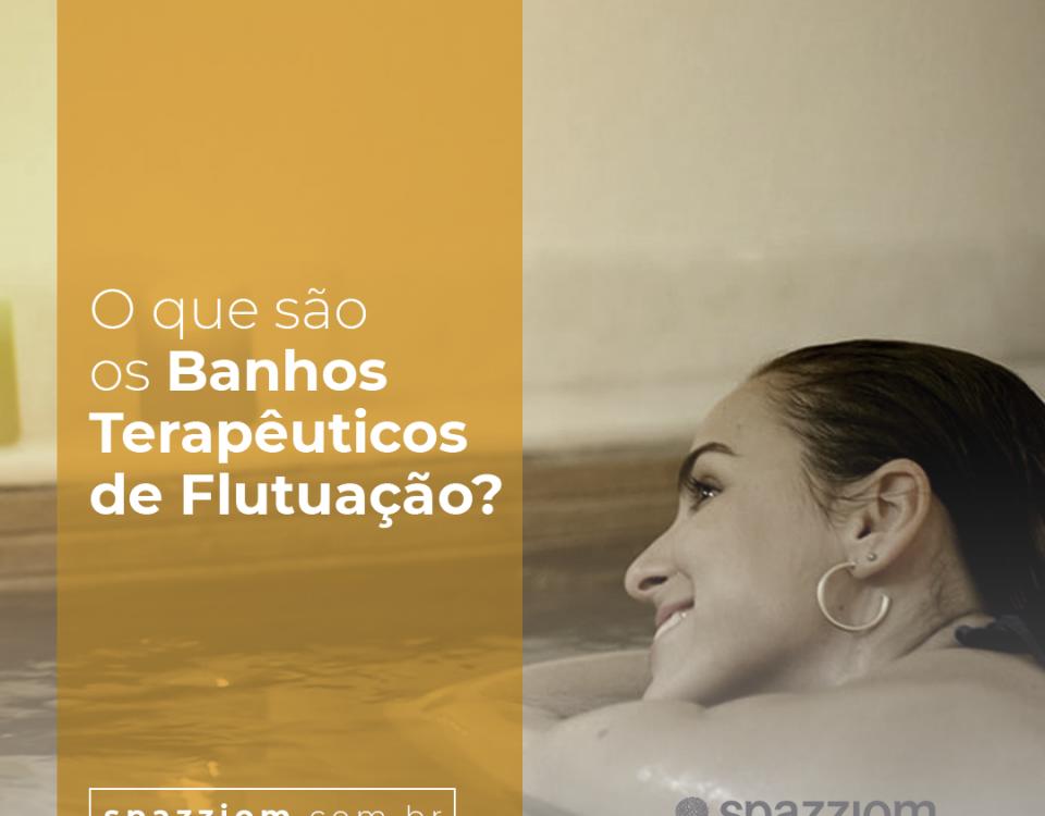 O que são banhos terapêuticos de flutuação?